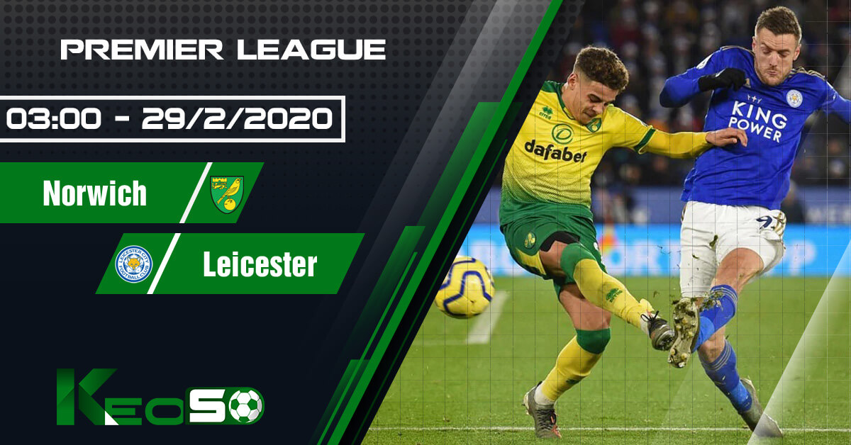 soi-keo-nhan-dinh-norwich-vs-leicester
